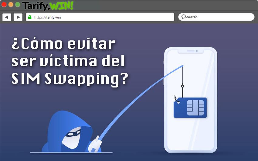 ¿Cómo evitar ser víctima del SIM Swapping?