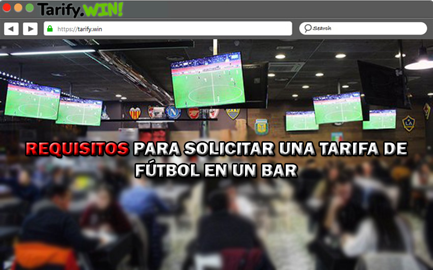 ¿Cuáles son los requisitos para solicitar una tarifa de fútbol para bares y centros de ocio?
