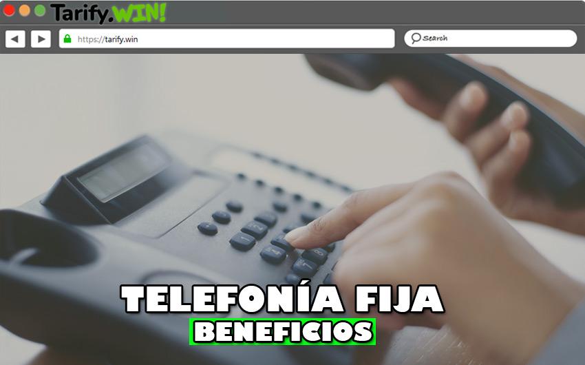 ¿Qué beneficios tiene contratar una línea de telefonía fija en casa?