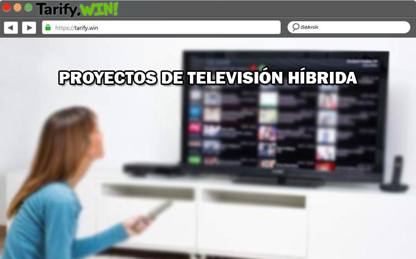 ¿Qué otros proyectos de televisión híbrida existen? ¿Están disponibles para España?