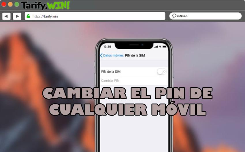 ¿Se puede cambiar el PIN del móvil? Cómo hacerlo en cada operador