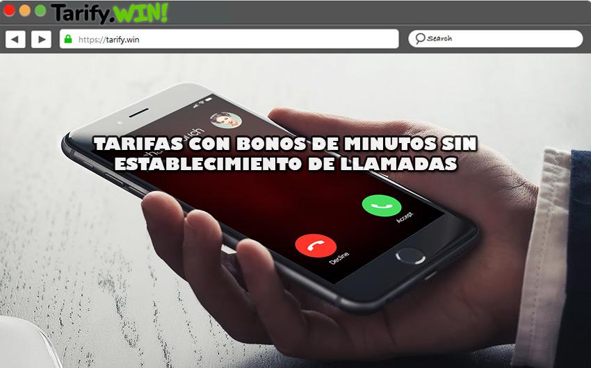 Las mejores tarifas en telefonía móvil con bonos de minutos sin establecimiento de llamadas