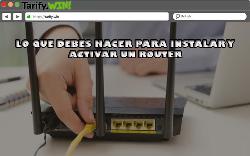 Pasos para instalar y activar el router de cualquier operador de ADSL o fibra óptica