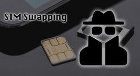 SIM Swapping ¿Qué es, para qué sirve y cómo evitar ser una víctima más?